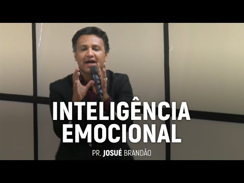 inteligência-emocional- -pr.-josué-brandão