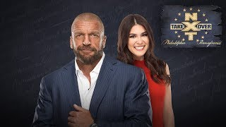 NXT TakeOver: Philadelphia Q&A with Triple H and Cathy Kelley