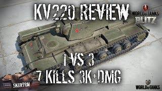 KV-220 Review - 7 Kills 3100+ Dmg  1 vs 3 - Wot Blitz