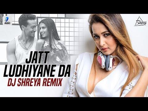 Jatt Ludhiyane Da (Remix) | DJ Shreya | SOTY 2 | Tiger Shroff | Tara Sutaria |  Ananya Panday