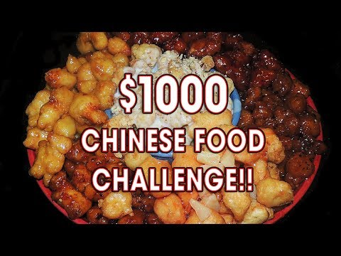 $1000 CHINESE FOOD CHALLENGE!!