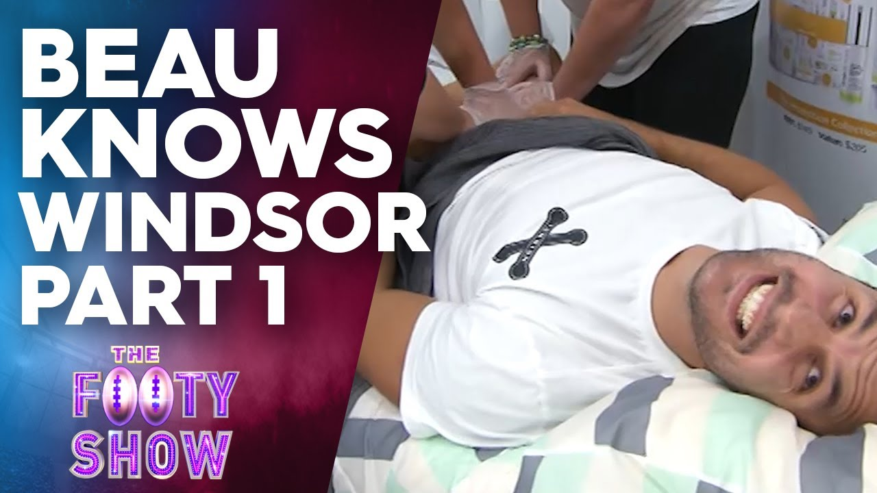 Beau Knows Windsor (Part 1) | NRL Footy Show