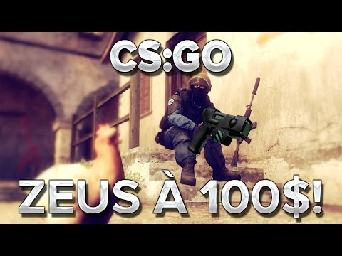 CS:GO - ZEUS A 100$ SON PERE