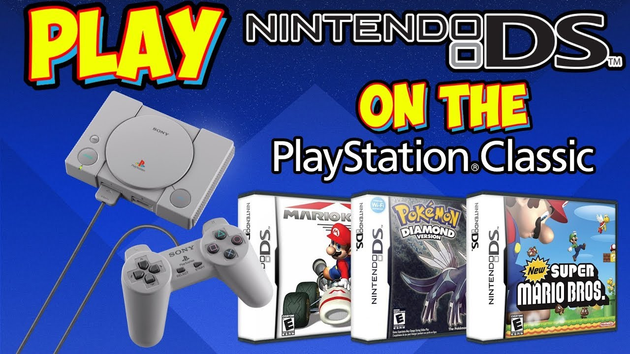 Play Nintendo DS Games On Your PlayStation Classic - Overview & Tutorial