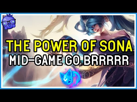 The POWER of SONA SUPPORT – High Elo – League of Legends