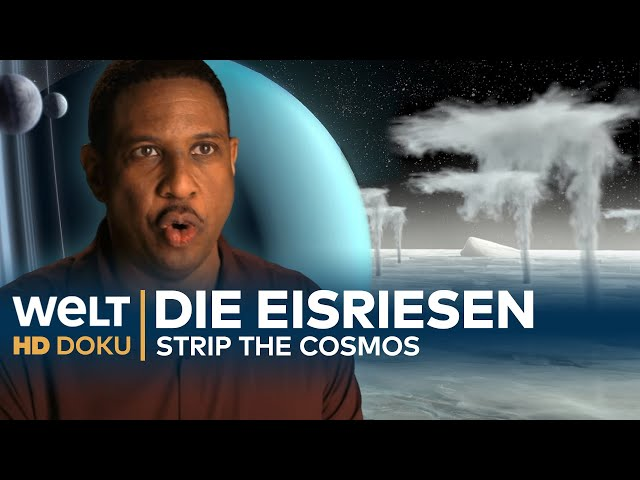 DIE EISRIESEN Uranus & Neptun - Strip the Cosmos | HD Doku