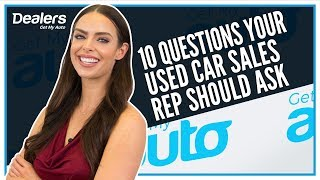 10 Questions Your Used Car Sales Reps Should Ask | Get My Auto