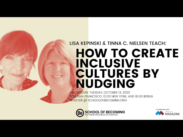 How to Create Inclusive Cultures by Nudging
