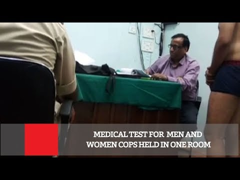 Medical Test For  Men And Women Cops Held In One Room