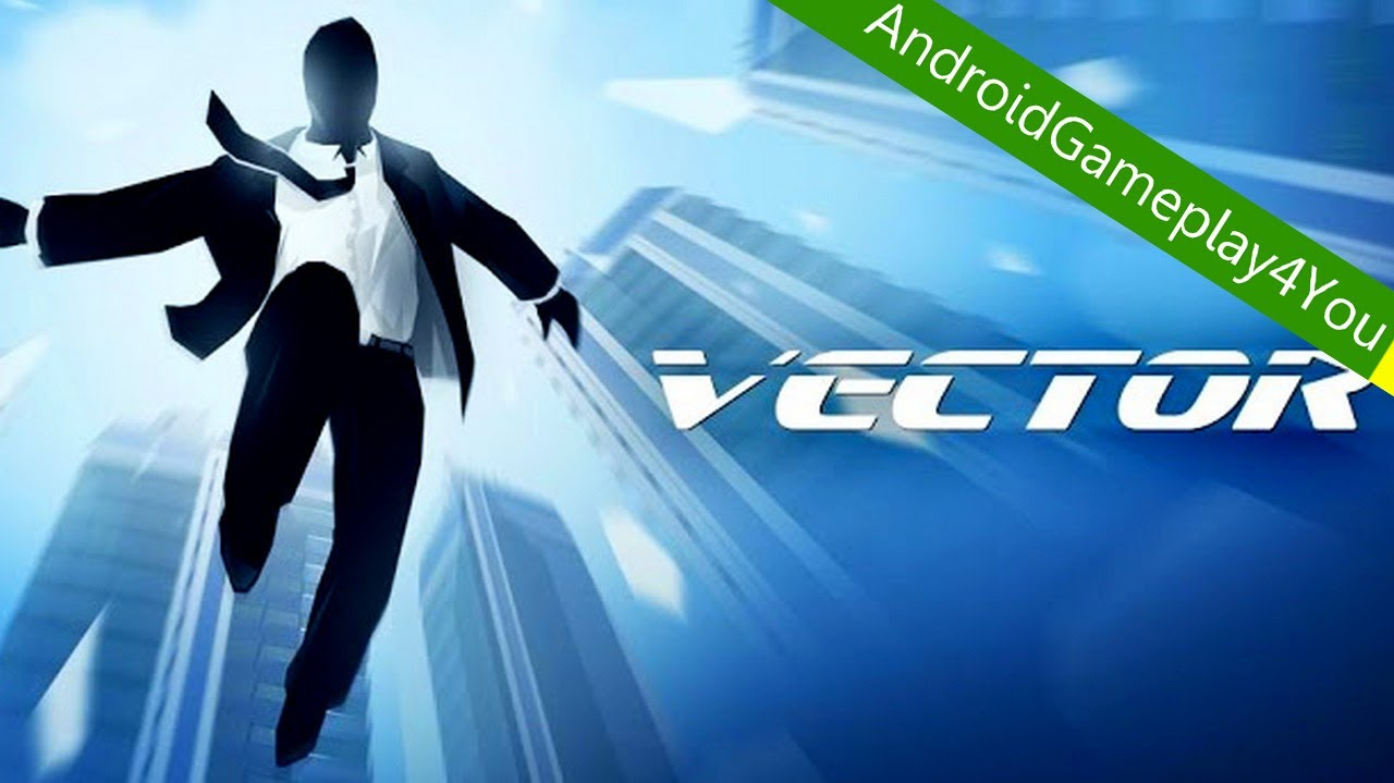 vector best parkour 2013 android game gameplay game for kids