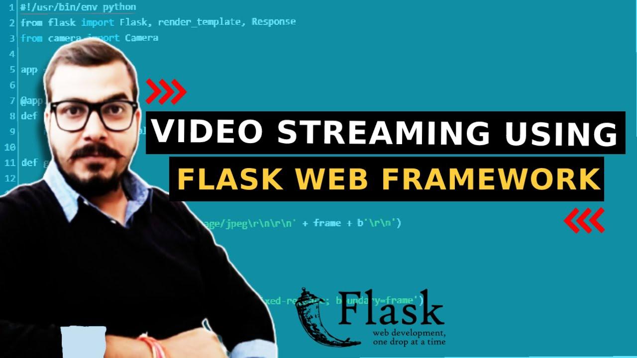 Video Streaming Using Webcam In Flask Web Framework
