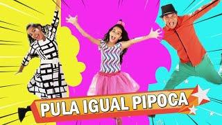 PULA IGUAL PIPOCA ♫ Turma Kids e Cia