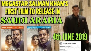 BHARAT BECOMES SALMAN KHAN'S FIRST FILM TO RELEASE IN SAUDI ARABIA | MALES ONLY | FAMILIES ONLY