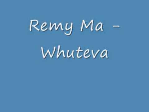 Remy Ma Whuteva