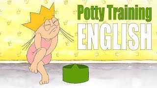 Princess potty training (ENGLISH)