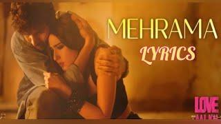 Gambar cover Mehrama - Lyrics || Love Aaj Kal | Pritam | Darshan Raval | Antara Mitra |
