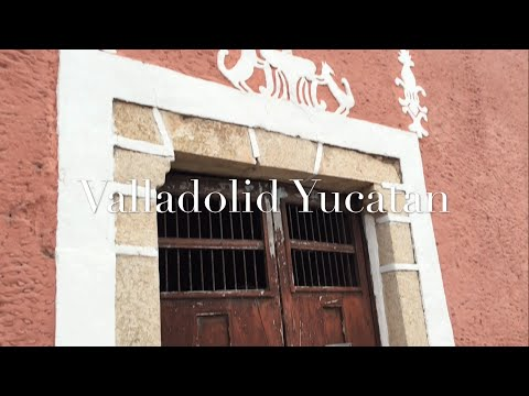 Valladolid, Yucatan Video Tour