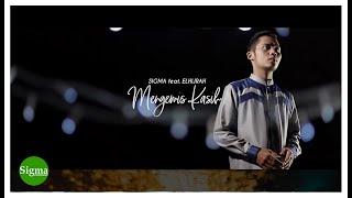 MENGEMIS KASIH - SIGMA feat ELHIJRAH (cover)
