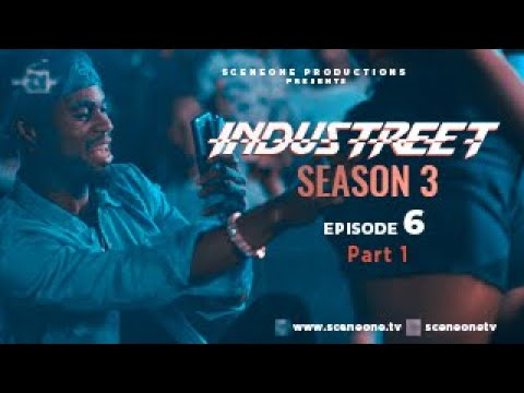 Download INDUSTREET S3EP06 - PLAYING WITH FIRE | Funke Akindele, Martinsfeelz, Sonorous, Mo Eazy, Lyta