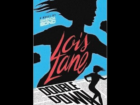 Second Lois Lane Novel Coming - Speeding Bulletin (July 31 - August 6, 2015)