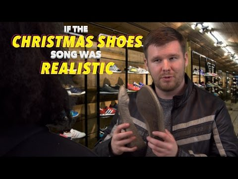 Realistic Christmas Shoes Song