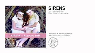 """SIRENS - """"You Don"""