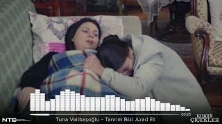 Gambar cover Kırgın Çiçekler - Tuna Velibaşoğlu - Tanrım Bizi Azad Et