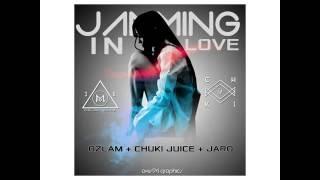 Jamming In Love OzlamChuki Juice X Jaro Local