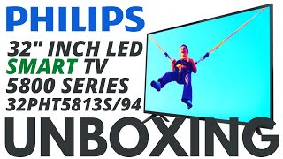 Philips 80 cm 32 inches 5800 Series HD Ready LED Smart TV 32PHT5813S 94 Unboxing and Testing