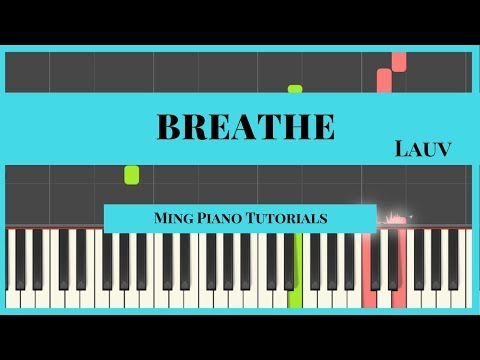 Breathe - Lauv Piano Cover Tutorial (free MIDI & SHEETS) Ming Piano Tutorials Synthesia