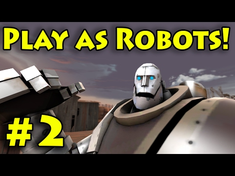 PLAY AS ROBOTS!! | TF2 MvM | Playing as Robots (UPDATED LINK 5/13/17)