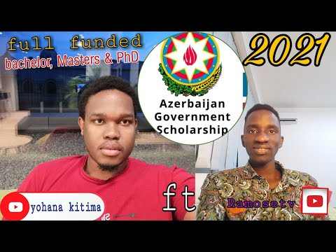 The Truth About Azerbaijan Government Scholarships 2021/22 -fully funded