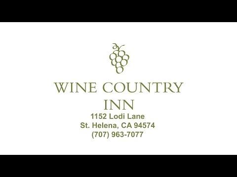 Wine Country Inn - St. Helena - Napa Valley
