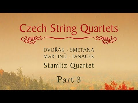 Czech String Quartets (Part 3)