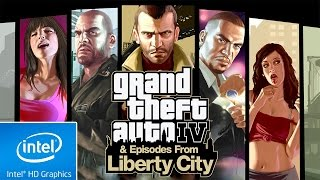 GTA : EPISODES FROM LIBERTY CITY | LOW END PC TEST | INTEL HD 4000 | 4 GB RAM | i3 |