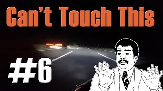 Can't Touch This Compilation #6