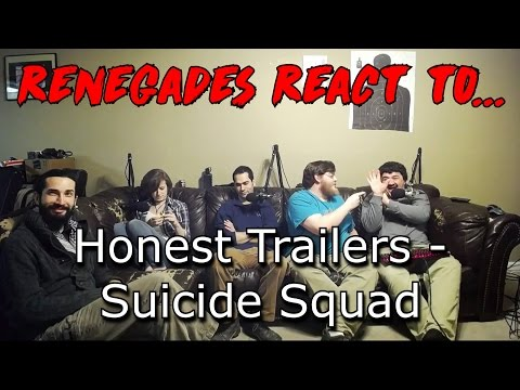 Renegades React to... Honest Trailers - Suicide Squad