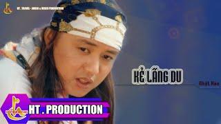 Kẻ Lãng Du (Lv: Minh Khang) - Nhật Hào
