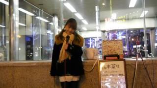 森本菜々「ENDLESS STORY」(伊藤由奈) 2015/12/06 大阪 なんば駅5番出口...