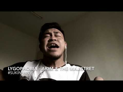 Lygophobia - Akim and The Majistret | Syuk Esa cover.
