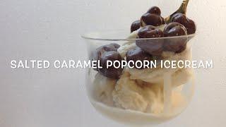 Salted Caramel Popcorn Icecream cheekyricho Video Recipe