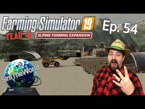 A New Year, A New Scam... I Mean OPPORTUNITY!!! - Farming Simulator 19 Alpine Ep. 54 |