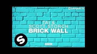 TAI & Scott Storch - Brick Wall ft. Hell Yes (OUT NOW)