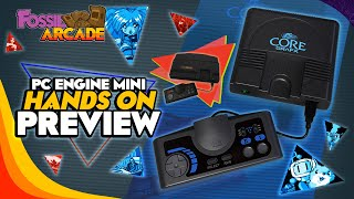 PC Engine / Turbografx 16 Mini HANDS ON PREVIEW!! - Fossil Arcade