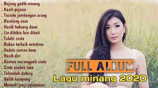 Download lagu FULL ALBUM LAGU MINANG TERBARU TERPOPULER 2020 | Lagu minang paling enak didengar saat ini