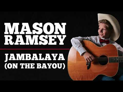 Mason Ramsey - Jambalaya (On The Bayou) [Official Audio]