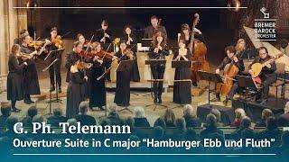 """G. Ph. Telemann: Ouverture Suite in C major """"Hamburger Ebb und Fluth"""", TWV 55:C3"""