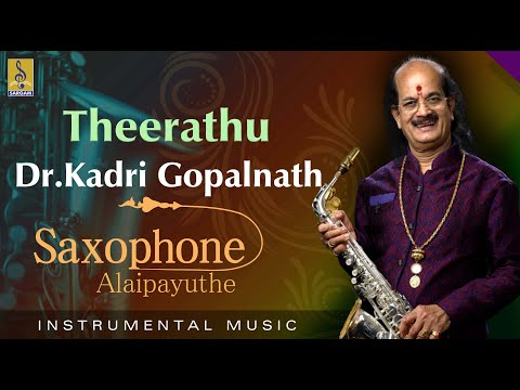 Theerathu - Thrilling Saxophone by Dr Gopalnath