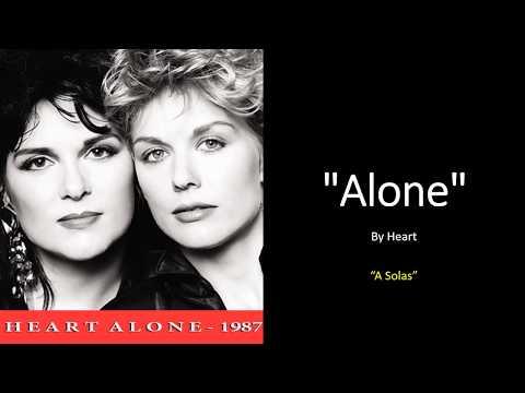Alone -  Heart (Letra y Traducción al Español)