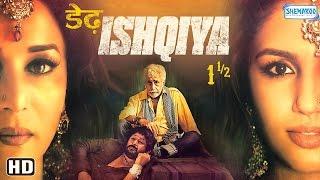 Dedh Ishqiya {2014} {HD} - Madhuri Dixit - Arshad Warsi - Naseeruddin Shah -Huma Qureshi